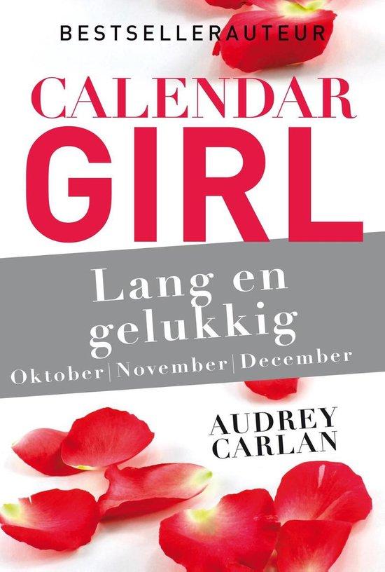 Calendar Girl 10 t/m 12 - Lang en gelukkig - Audrey Carlan |