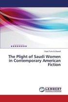 The Plight of Saudi Women in Contemporary American Fiction