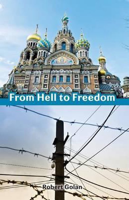From Hell to Freedom