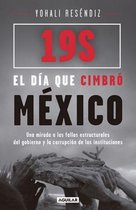 19S: El día que cimbro México