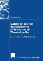 Systeme Der Externen Qualitatskontrolle Im Berufsstand Der Wirtschaftsprufer
