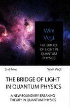 THE BRIDGE OF LIGHT IN QUANTUM PHYSICS
