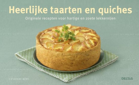 Heerlijke taarten en quiches - Méry |