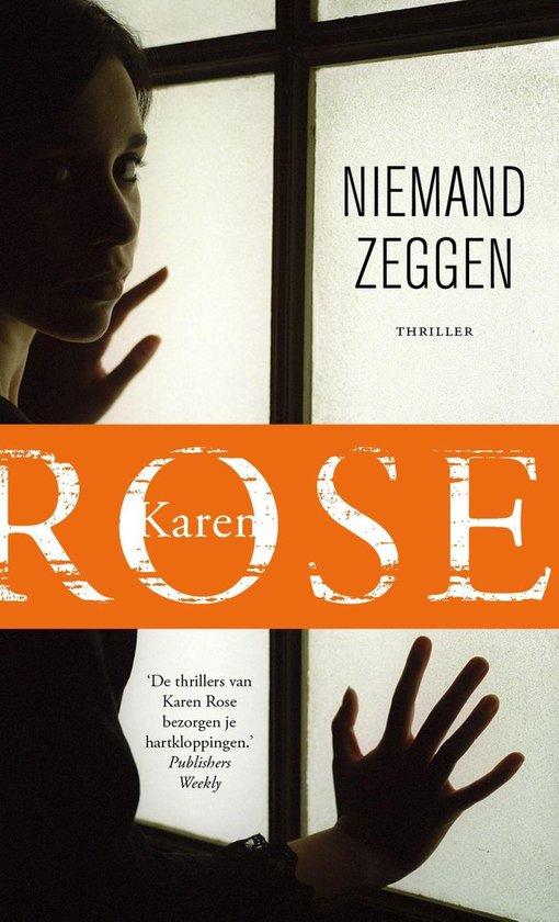Niemand zeggen - Karen Rose |