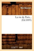 La vie de Paris (Ed.1893)