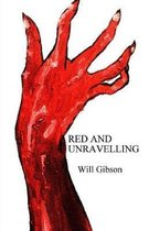 Red and Unravelling