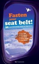 Fasten your seat belt !