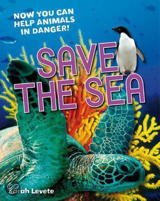 Boek cover Save the Sea van Sarah Levete (Hardcover)