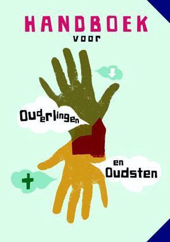 Handboek voor ouderlingen en/of oudsten - Peter van de Kamp |