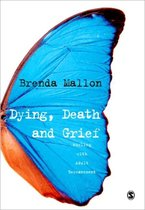Dying, Death and Grief