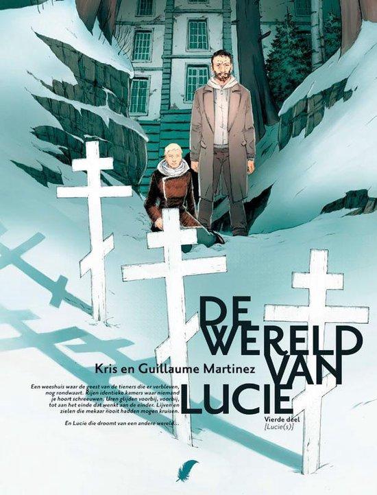 De wereld van Lucie 004 Lucie(s) - ... Martinez |