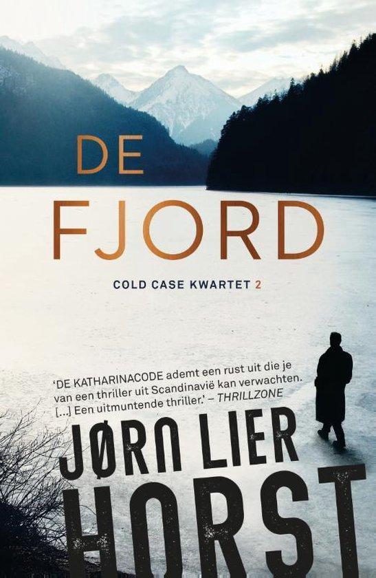 Boek cover Cold Case Kwartet 2 -   De fjord van Jørn Lier Horst (Paperback)