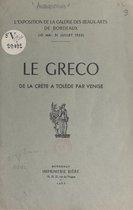 Le Greco, de la Crète à Tolède, par Venise