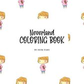 Neverland Coloring Book for Children (8.5x8.5 Coloring Book / Activity Book)