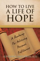 How to Live a Life of Hope