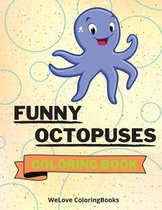 Funny Octopuses Coloring Book