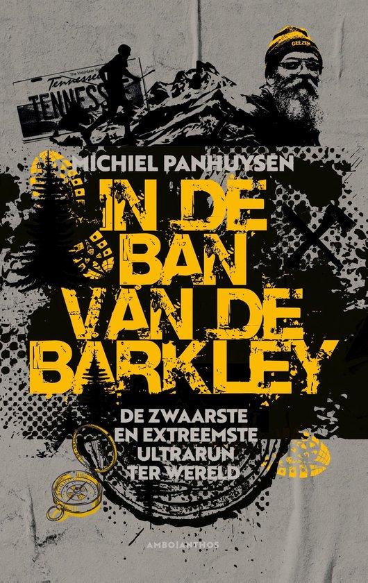 Boek cover In de ban van de Barkley van Michiel Panhuysen (Onbekend)