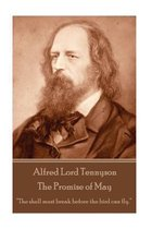 Alfred Lord Tennyson - The Promise of May