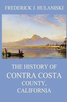 The History of Contra Costa County, California