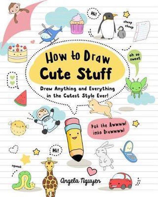 Boek cover How to Draw Cute Stuff, 1 van Angela Nguyen (Paperback)