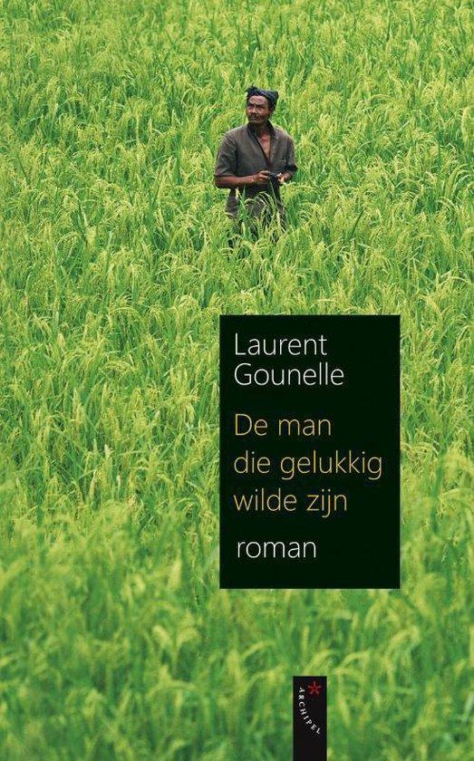 Cover van het boek 'De man die gelukkig wilde zijn' van L. Gounelle