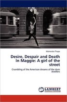 Desire, Despair and Death in Maggie