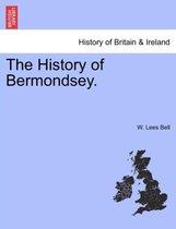 The History of Bermondsey.