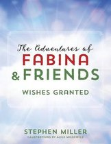 The Adventures of Fabina and Friends