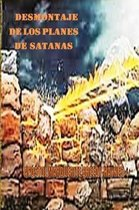 Desmontaje de Los Planes de Satan s