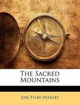 The Sacred Mountains
