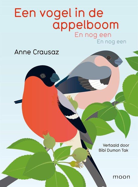Een vogel in de appelboom en nog een en nog een - Anne Crausaz |