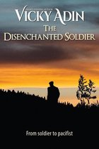 Omslag The Disenchanted Soldier