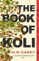 The Book of Koli : The Rampart Trilogy, Book 1
