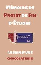Mémoire de Projet de Fin d'Études en Génie Industriel et Productique au sein de la chocolaterie Aiguebelle