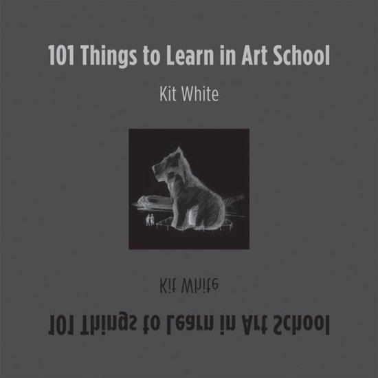 101 Things to Learn in Art School