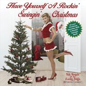 Have Yourself A Rockin', Swingin' Christmas