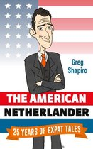 The american netherlander: the complete works