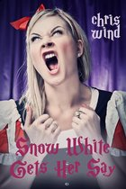 Snow White Gets Her Say