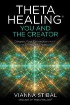 ThetaHealing®: You and the Creator