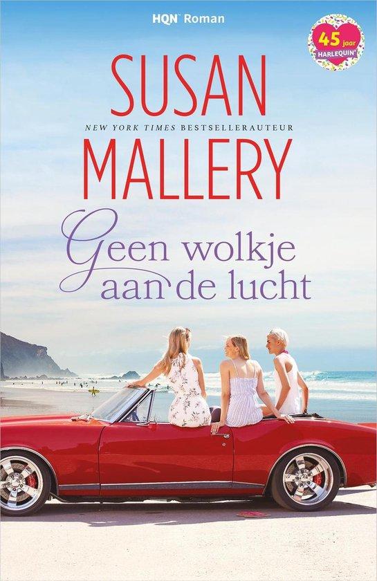 Boek cover Geen wolkje aan de lucht van Susan Mallery (Onbekend)