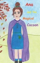 Ana and the Magical Cocoon