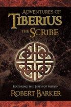 Adventures of Tiberius the Scribe