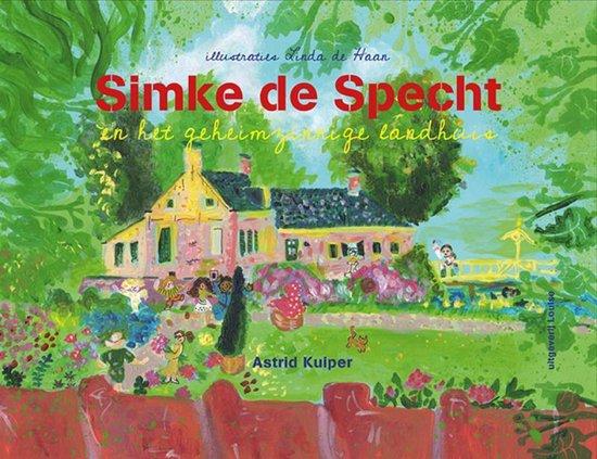 Boek cover Simke de specht en het geheimzinnige landhuis van Astrid Kuiper (Hardcover)