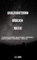 Analfabetismo Bíblico Mata!
