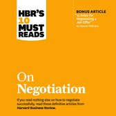 HBR's 10 Must Reads on Negotiation