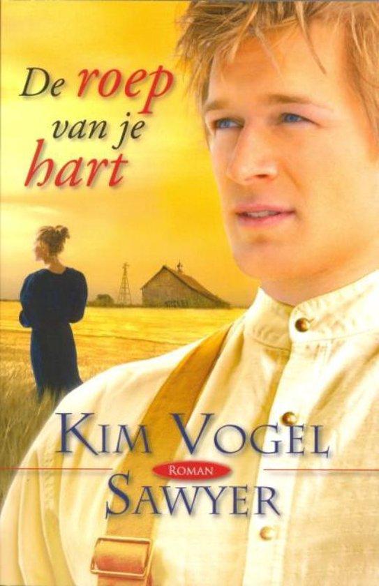 De Roep Van Je Hart - Kim Vogel Sawyer pdf epub