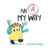 """An """"A"""" My Way"""