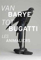 Van Barye tot Bugatti