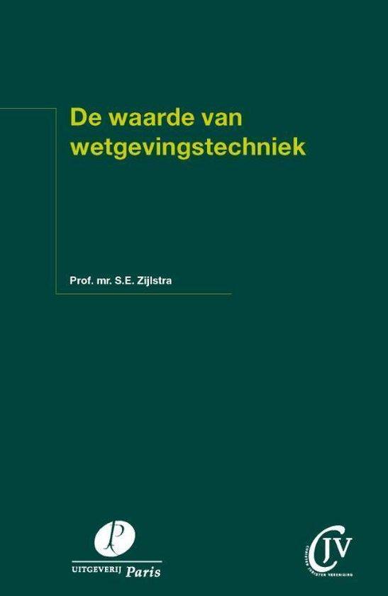 De waarde van wetgevingstechniek - S.E. Zijlstra   Fthsonline.com