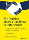The Decision Maker's Handbook to Data Science
